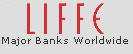Liffe - major banks worldwide